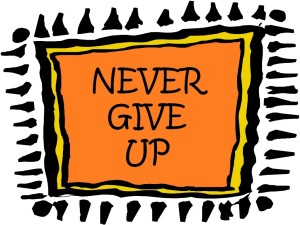 01 29 Never Give Up